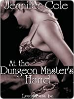 At the Dungeon Master's Hand (Le Club d'Esclavage, #1)