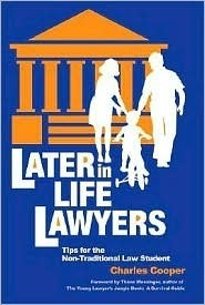 Later-in-Life Lawyers- Tips for the Non-Traditional Law Student, 2nd edition