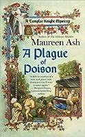 A Plague of Poison (Templar Knight Mystery, #3)