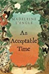 An Acceptable Time by Madeleine L'Engle