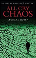 All Cry Chaos (Henri Poincare) (Henri Poincare Mystery)