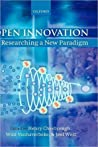 Open Innovation: Researching a New Paradigm: Researching a New Paradigm