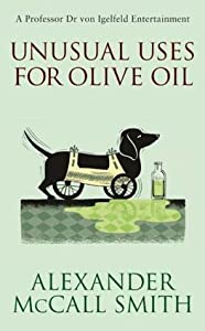 Unusual Uses for Olive Oil (Portuguese Irregular Verbs, #4)