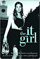 The It Girl (It Girl, #1)