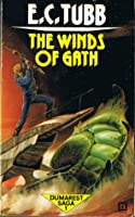 The Winds of Gath (Dumarest of Terra #1)