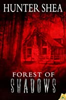 Forest of Shadows (Jessica Backman's Death in the Afterlife #1)