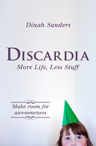 Discardia-More-Life-Less-Stuff
