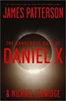 The Dangerous Days of Daniel X (Daniel X, #1)