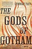 The Gods of Gotham (Timothy Wilde, #1)