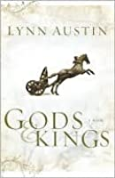 Gods and Kings (Chronicles of the Kings #1)