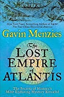 The Lost Empire of Atlantis: History's Greatest Mystery Revealed