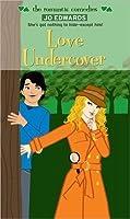 Love Undercover (Simon Romantic Comedies)