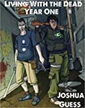 Year One (Living with the Dead #1-2)