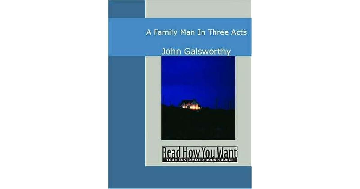 a family man galsworthy john