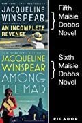 Maisie Dobbs Bundle #2, An Incomplete Revenge and Among the Mad: Books 5 and 6 in the New York Times Bestselling Series