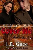 Cover Me (Men of Smithfield, #2)