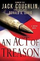 An Act of Treason (Kyle Swanson Sniper, #4)