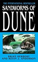 Sandworms Of Dune (Dune Chronicles, #8)