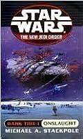 Onslaught (Star Wars: The New Jedi Order, #2; Dark Tide I)