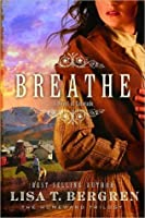 Breathe (Homeward Trilogy)