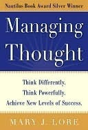 Managing-Thought-Think-Differently-Think-Powerfully-Achieve-New-Levels-of-Success