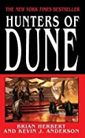 Hunters Of Dune (Dune Chronicles, #7)