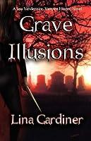 Grave Illusions (Jess Vandermire, #1)