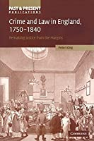 Crime and Law in England, 1750 1840: Remaking Justice from the Margins