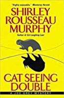 Cat Seeing Double (Joe Grey #8)