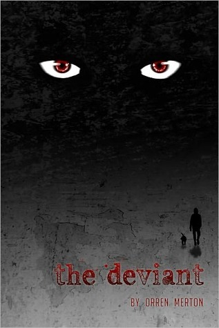 The Deviant by Orren Merton