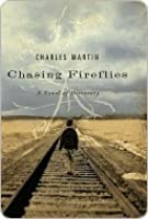 Chasing Fireflies: A Novel of Discovery