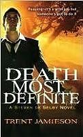 Death Most Definite (Death Works Trilogy #1)