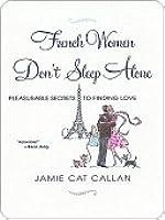 French Women Don't Sleep Alone
