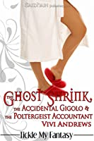 The Ghost Shrink, the Accidental Gigolo, & the Poltergeist Accountant (Karmic Consultants, #1)