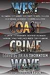 West Coast Crime Wave (Crime Wave Anthologies)