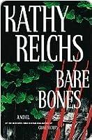 Bare Bones (Temperance Brennan, #6)