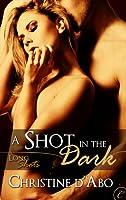 A Shot In The Dark (Long Shots, #2)