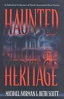 Haunted Heritage (Haunted America)