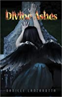 Divine Ashes (Imprinted Souls Series, #3)