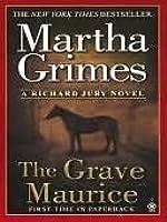 The Grave Maurice (Richard Jury Mysteries 18)