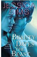 Beauty Dates the Beast (Midnight Liasons, #1)