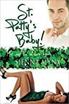 St. Patty's Baby!  (The Mel and Tia Trilogy #2)