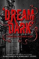 Dream Dark (Caster Chronicles, #2.5)