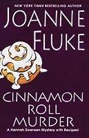 Cinnamon Roll Murder (Hannah Swensen, #15)