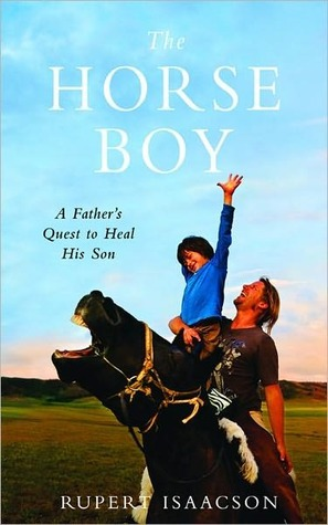 Book Review: The Horse Boy by Rupert Isaacson