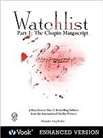 Watchlist: Part I: The Chopin Manuscript