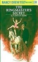 The Ringmaster's Secret (Nancy Drew, #31)