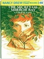 The Secret of Mirror Bay (Nancy Drew, #49)