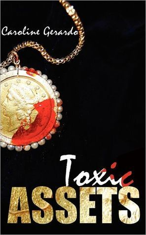 Toxic Assets