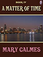 A Matter of Time Book II